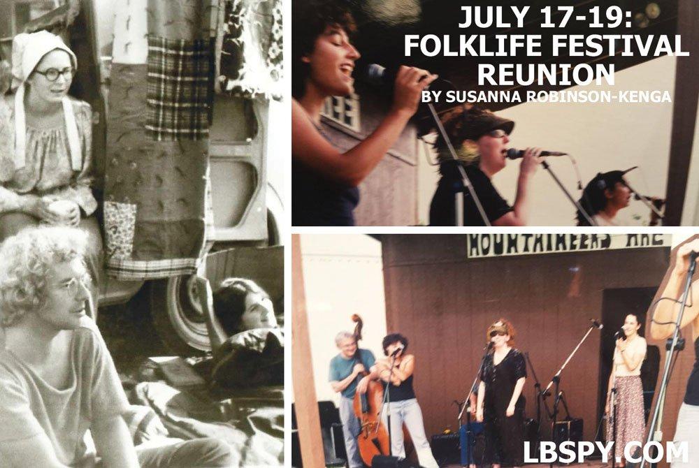 July 17-19: Life w/ Folks. Folklife Festival Reunion. by Susanna Robinson-Kenga